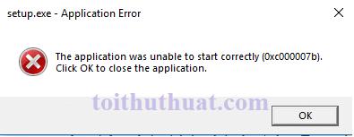Cách fix lỗi oxc000007b trên PC