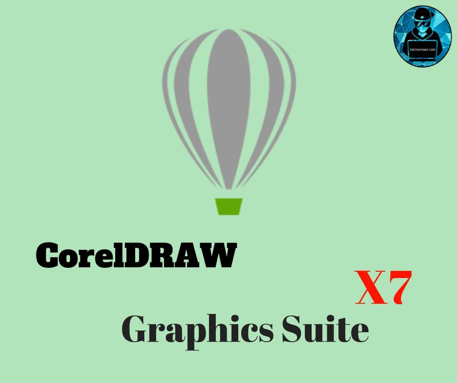 Download phần mềm CorelDraw Graphics Suite X7 full crack (64bit – 32bit)
