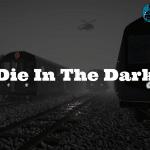 Download game offline Die In The Dark Full Crack [Link FSHARE]