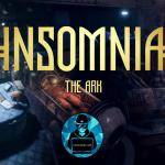 Download game INSOMNIA: The Ark Full Crack mới nhất [10GB]