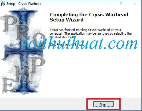 Khi quá trình cài đặt game Crysis Warhead đã thành công, bạn chon finish để thoát cài đặt