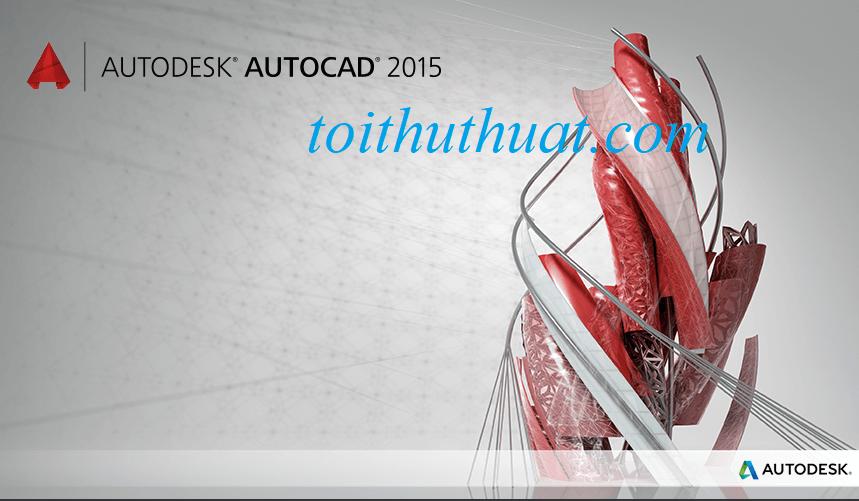 Autodesk AutoCAD 2015 full crack cho máy tính