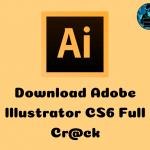 Download Adobe illustrator CS6 Full Crack + Hướng dẫn cài đặt