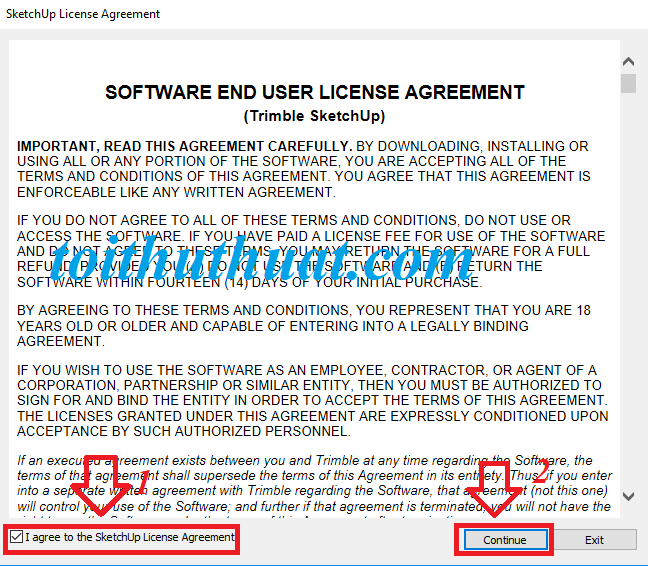 "Chọn tích vào ô vuông ""I agree to the sketchup license agreement: → Continue."