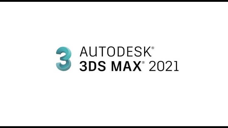 Giới thiệu & vài tính năng trong phiên bản 3ds max 2021