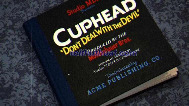 Hướng dẫn tải và cài đặt game Cuphead mới nhất